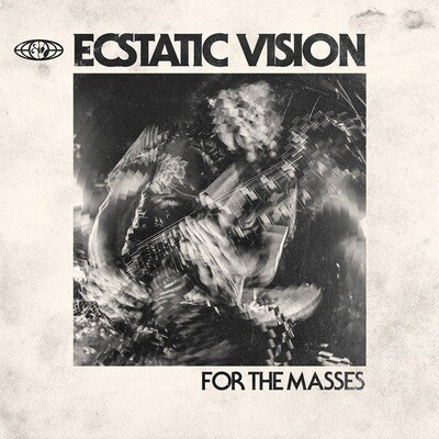 Ecstatic Vision - For The Masses - LP Pre-Order