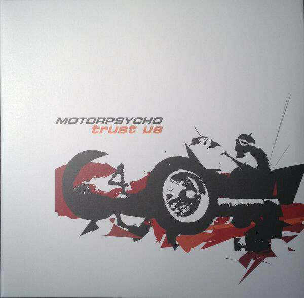 Motorpsycho - Trust Us - 2LP