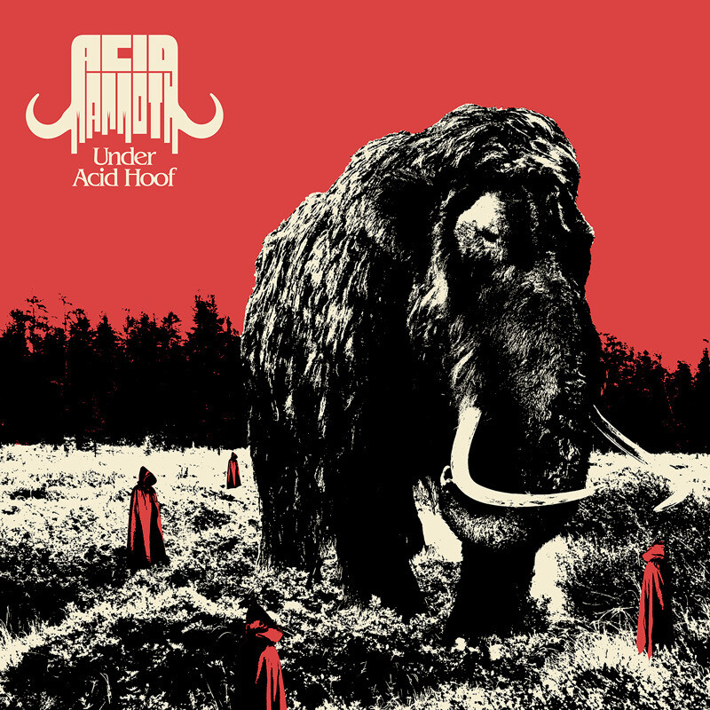Acid Mammoth - Under Acid Hoof  - LP (PreOrder)