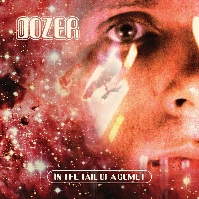 DOZER - IN THE TAIL OF A COMET - LP - (PreOrder)
