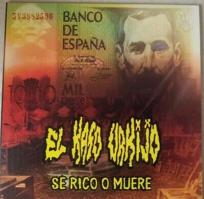 El Kaso Urkijo - Se Rico O Muere