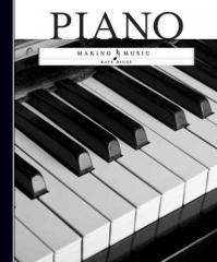Piano (Making Music) Children's Book
