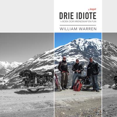 Drie Idiote - 'n Boek oor vriendskap en fun - 210mm x 210mm Koffietafel Hardeband (0.75kg)