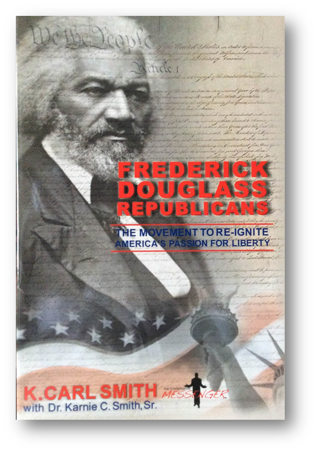 Frederick Douglass Republicans: The Movement to Re-Ignite America's Passion for Liberty 00003