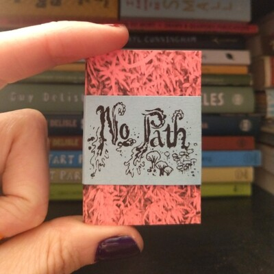 No Path Zine (Limited Edition)