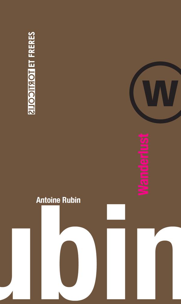 "Antoine Rubin, ""Wanderlust"""