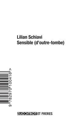 Lilian Schiavi, Sensible