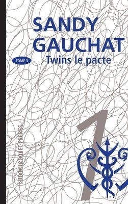 Twins, la trilogie, Tome 3,