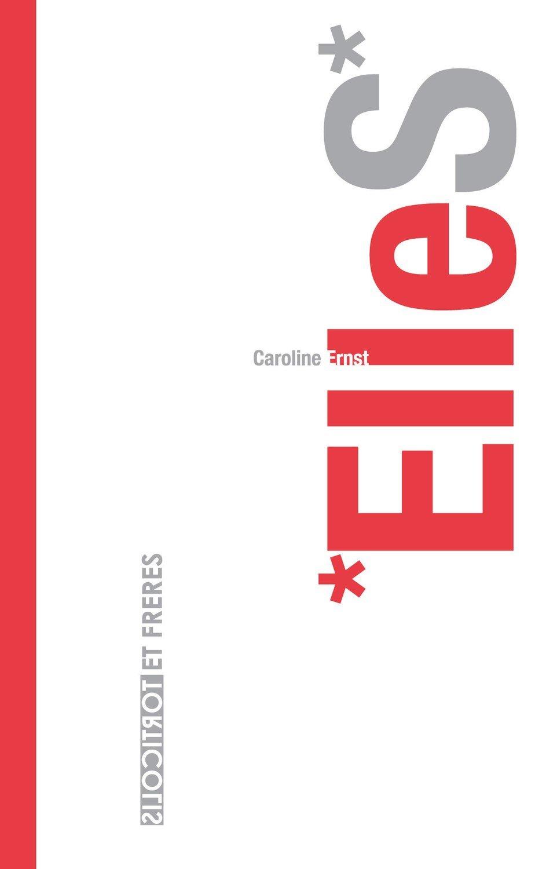 """Caroline Ernst, """"ElleS*"""""""