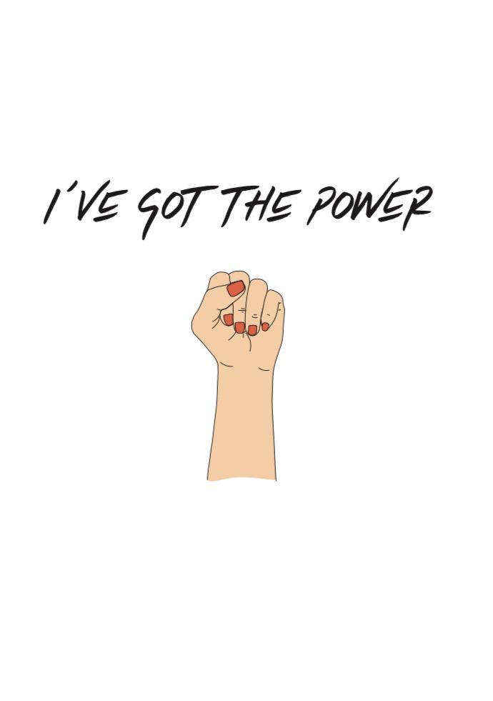 T- SHIRT I've Got The Power Nouvelle Edition