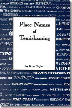 Place Names of Temiskaming -Kindle