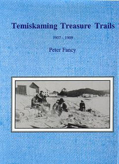 Temiskaming Treasure Trails Vol 4 1907-1909