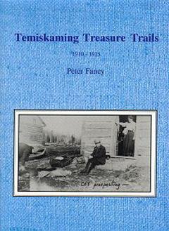 Temiskaming Treasure Trails Vol 5 1910-1915