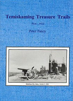 Temiskaming Treasure Trails Vol 6 1916-1922
