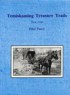 Temiskaming Treasure Trails Vol 8 1934-1945