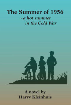 The Summer of 1956~a hot summer in the Cold War -EPub