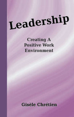 Leadership ~Creating A Positive Work Environment