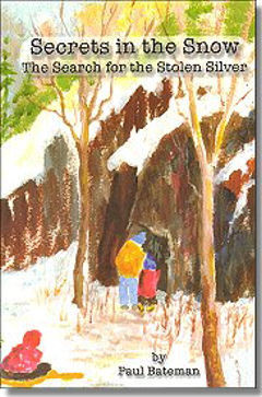 Secrets in the Snow ~The Search for Stolen Silver