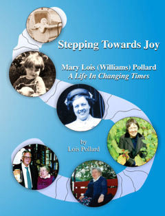 Stepping Towards Joy~A Life in Changing Times
