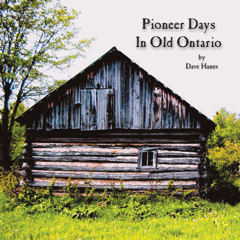 ​Pioneer Days in Old Ontario