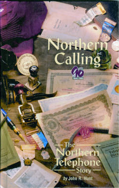 Northern Calling The Northern Telephone Story 1905-1995