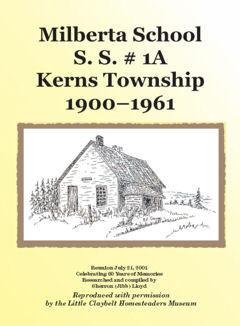 Milberta School, S. S. # 1A, Kerns Township 1900-1961