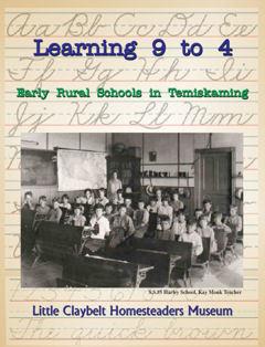 Learning 9 to 4 ~Early Rural Schools in Temiskaming