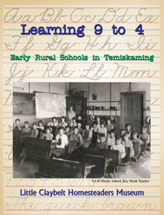 Learning 9 to 4 ~Early Rural Schools in Temiskaming