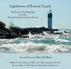 Lighthouses of Eastern Canada The Seafarer's Guiding Lights. Part One: Manitoulin Island to Eastern Ontario