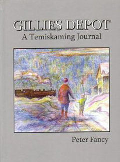 Gilles Depot, A Temiskaming Journal