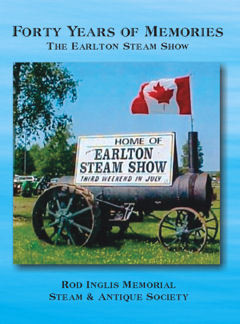Forty Years of Memories:The Rod Inglis Memorial Steam & Antique Show 1975-2014