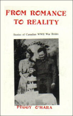 From Romance to Reality: Stories of Canadian WW II War Brides