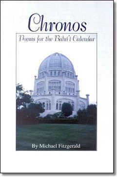 Chronos~Poems for the Bahá'í Calenda
