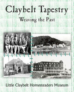 ​Claybelt Tapestry ~Weaving the Past
