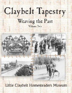 ​Claybelt Tapestry ~Weaving the Past Vol.2