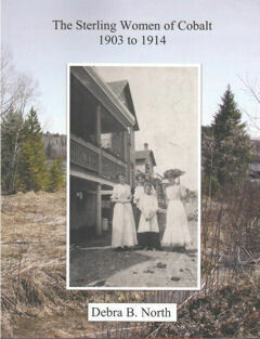 The Sterling Women of Cobalt 1903-1914
