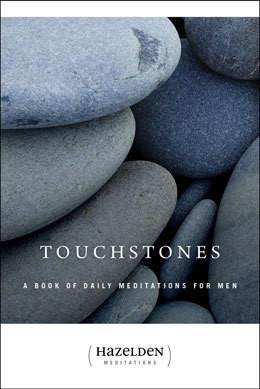 Touchstones - Meditations for Men