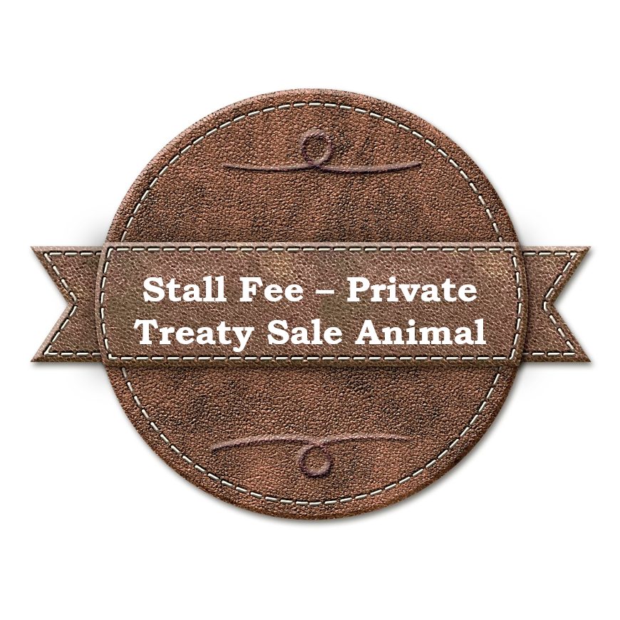 Stall Fee - Private Treaty Sale Animal