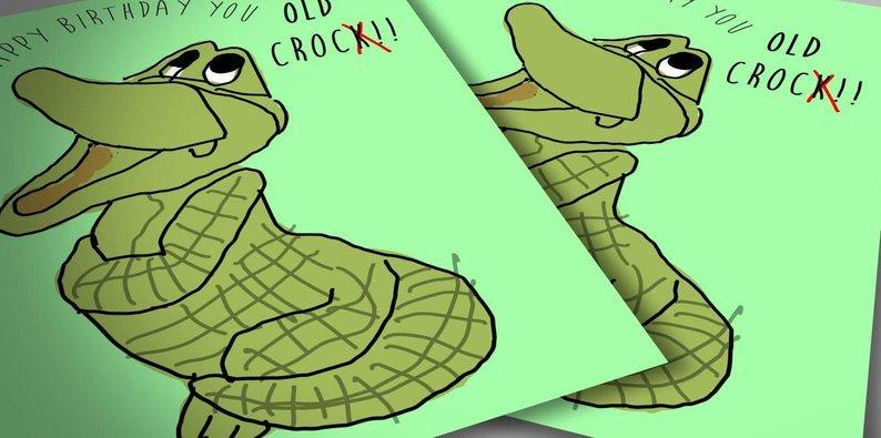 Old Croc(odile) birthday card