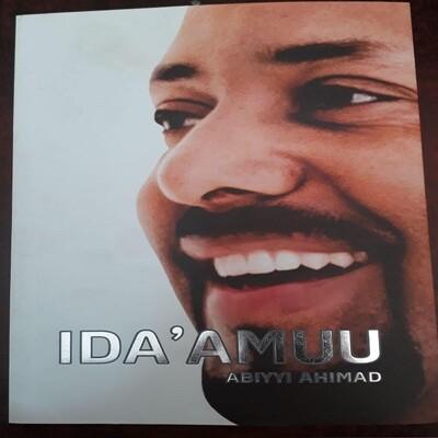 IDA'AMUU By Dr. Abiy  Ahmad መደመር ኦሮምኛ Oromiffa Medemer