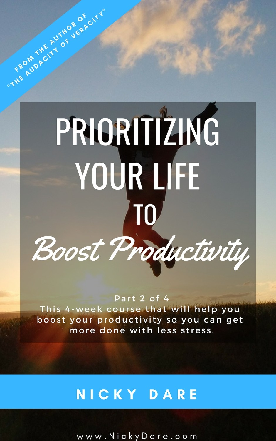Part 2 of 4 | Prioritizing Your Life
