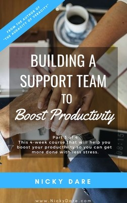 Part 3 of 4 | Building A Support Team