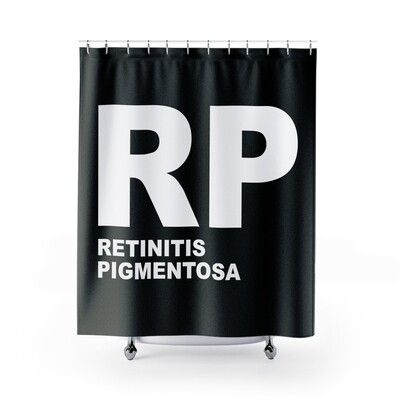 Retinitis Pigmentosa (RP) Awareness Shower Curtain 71