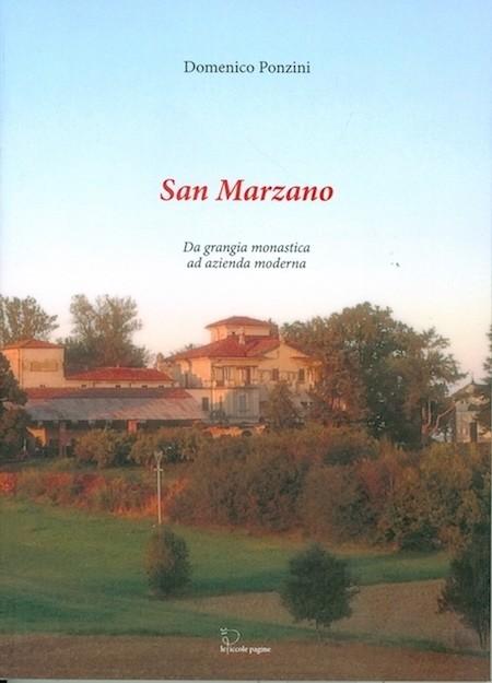 San Marzano : da frangia monastica ad azienda moderna / Domenico Ponzini
