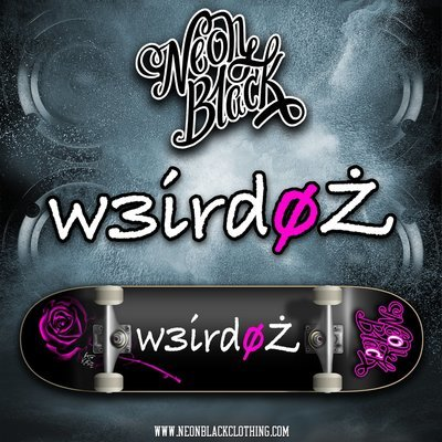w3irdoz x neOn blaCk Collaboration