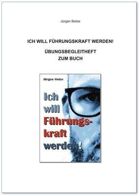 Jürgen Stolze - Übungsbegleitheft zum Buch: