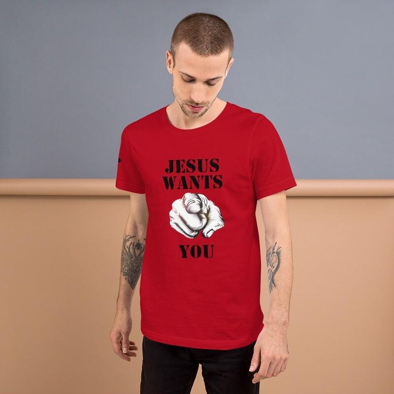 JESUS want YOU T-Shirt
