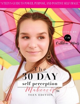 30 day Self Perception Makeover Teen Edition