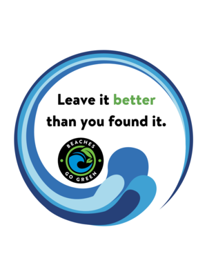 Leave It Better Than You Found It Sticker