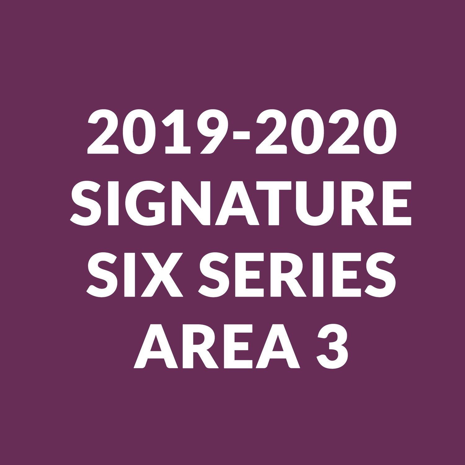 Signature Series for New Subscribers | Area 3 Seating